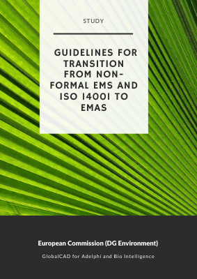 Study on Guidelines for Transition from Non-Formal EMS and ISO 14001 to EMAS