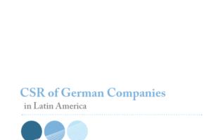 La RSE de empresas alemanas en America Latina: GTZ y la red alemana de Global Compact