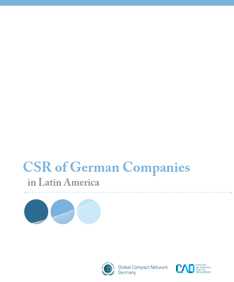 CSR of German companies in Latin America: GTZ and Global Compact German Network