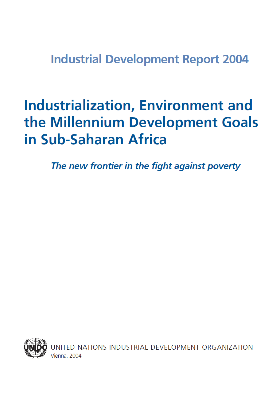 Industrialization, Environment and the Millennium Development Goals in Sub-Saharan Africa