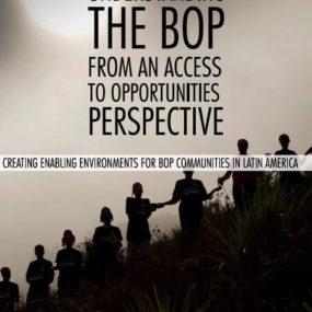 Entendiendo la Base de la Pirámide a través del acceso a oportunidades