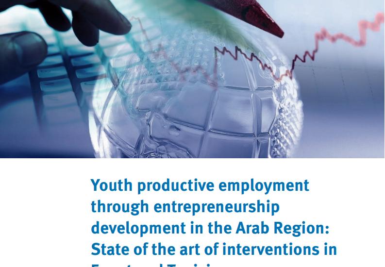 Youth productive employment through entrepreneurship development in the Arab Region